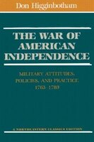 The War of American Independence: Military Attitudes,