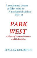 Park West:  A Novel Of Love And Murder And Redemption