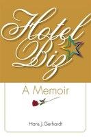 Hotelbiz: A Memoir