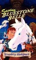 Saving Bluestone Belle
