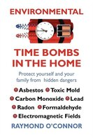 Environmental Time Bombs In The Home