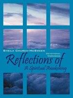 Reflections  Of A Spiritual Awakening: Devotional Workbook