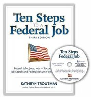 Ten Steps to a Federal Job w/CD (3rd Ed.