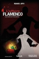 L'affaire Flamenco - Richard Joffo