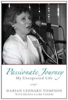 Passionate Journey: My Unexpected Life