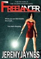 Freelancer: A Freelancer, Inc. Thriller