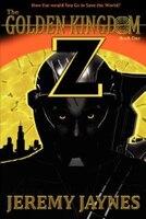 The Golden Kingdom: Z