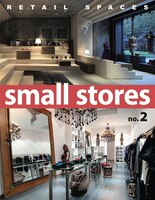 Retail Spaces: Small Stores, No
