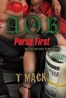 A.O.B. Purse First (9780989311403 978098931140) photo