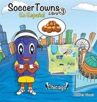 Soccertowns Libro Tres en Español