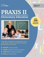 Praxis II Elementary Education: Curriculum, Instruction, and