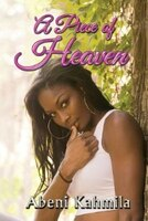 A Piece Of Heaven is a gripping coming of age tale about a young lady named Heaven