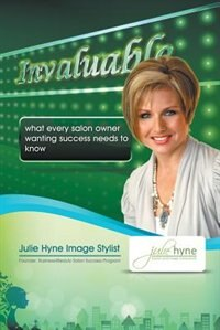 Invaluable: What every salon owner wanting success needs to know