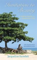 Invitation to Beauty: A Simple Guide to a Beautiful Life
