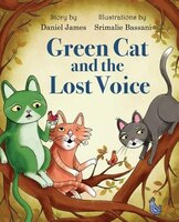 Green Cat and the Lost Voice