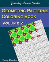 Geometric Patterns Coloring Book Volume 2