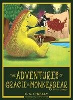The Adventures of Gracie & MonkeyBear: Book 1: Summer