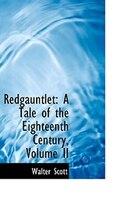 Redgauntlet: A Tale of the Eighteenth Century, Volume II