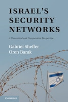 Israel's Security Networks: A Theoretical and Comparative