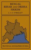 Bengal, Bihar, and Orissa Sikkim