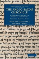 The Anglo-Saxon Chronicle: According to the Several Original