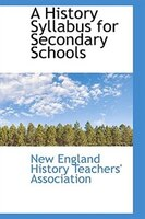 A History Syllabus for Secondary Schools