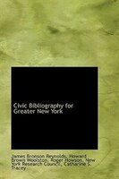 Civic Bibliography for Greater New York