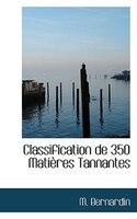 Classification de 350 Matières Tannantes