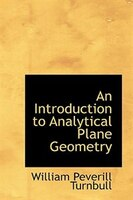 An Introduction to Analytical Plane Geometry