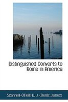 Distinguished Converts to Rome in America