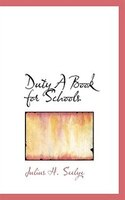 Duty A Book for Schools