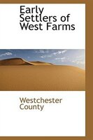 Early Settlers of West Farms