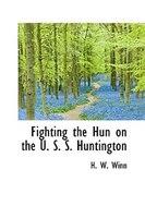 Fighting the Hun on the U. S. S. Huntington