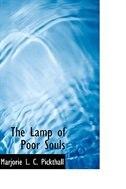 The Lamp of Poor Souls