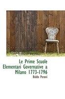 Le Prime Scuole Elementari Governative A Milano 1773-1796