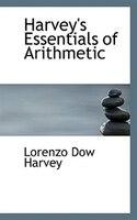 Harvey's Essentials of Arithmetic