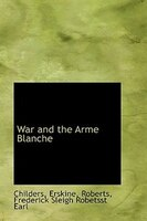 War and the Arme Blanche