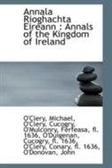 Annala Rioghachta Eireann: Annals of the Kingdom of Ireland
