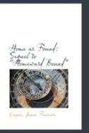 Home as Found: Sequel to ?Homeward Bound?