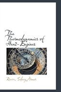 The Thermodynamics of Heat-Engines