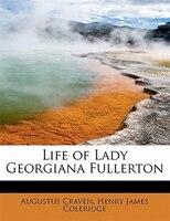 Life Of Lady Georgiana Fullerton