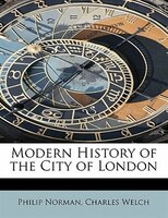 Modern History Of The City Of London