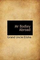 Mr Bodley Abroad