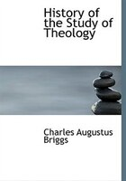 History Of The Study Of Theology