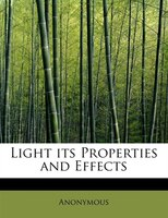 Light Its Properties And Effects