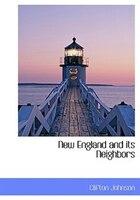 New England and its Neighbors