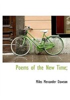 Poems of the New Time;