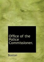 Office of the Police Commissioner.