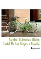 Política Hidráulica Mision Social De Los Riegos e España