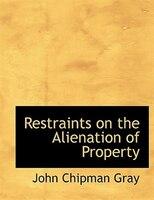 Restraints on the Alienation of Property